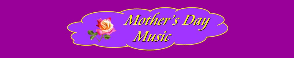 Mothers Day Music